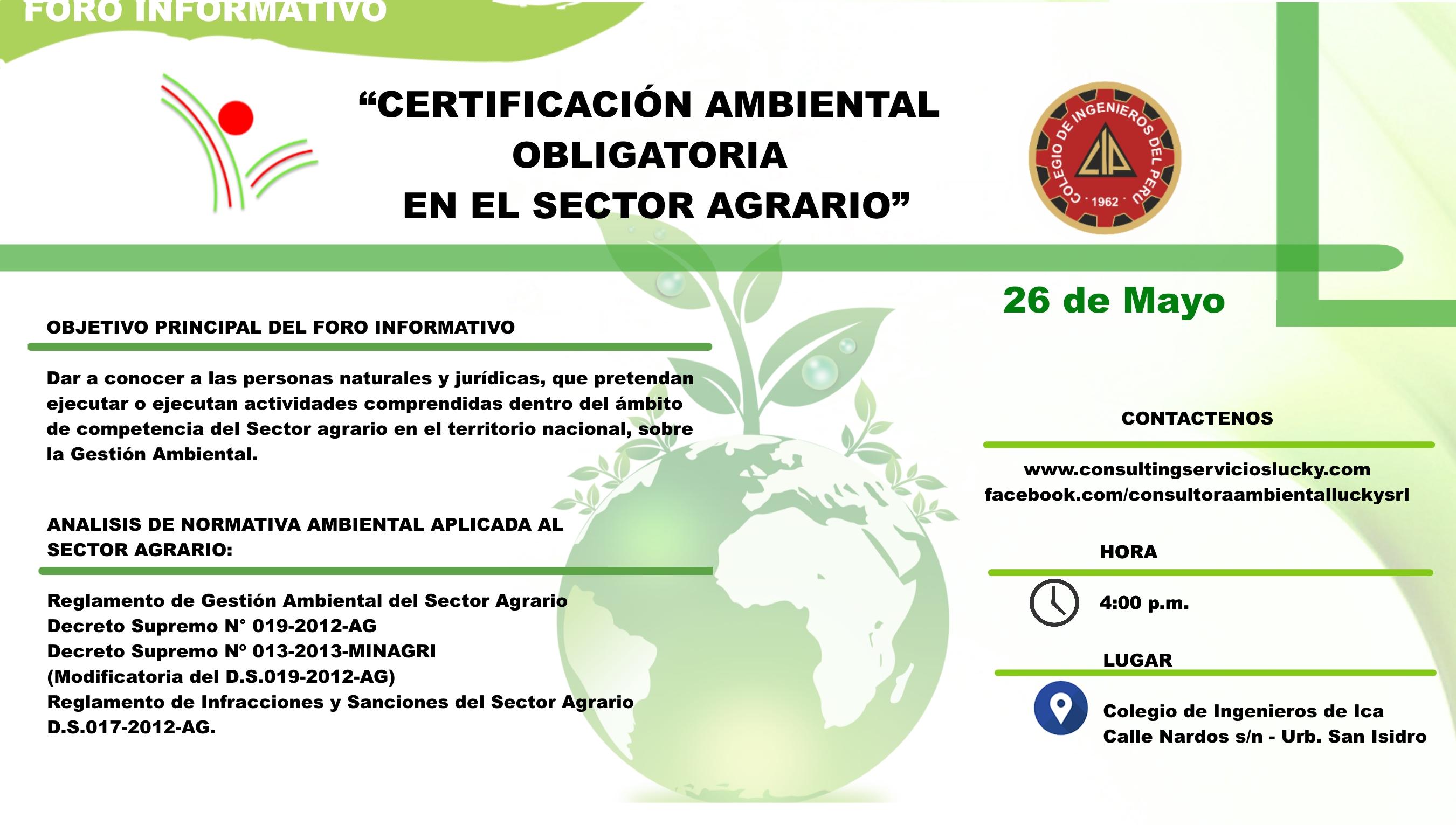Foro Informativo «Certificación Ambiental Obligatoria en el Sector Agrario»